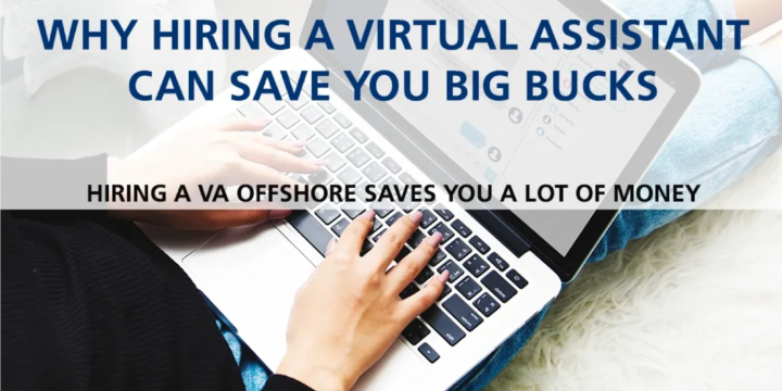 Why Hiring a Virtual Assistant can save you, Big Buck, $$$